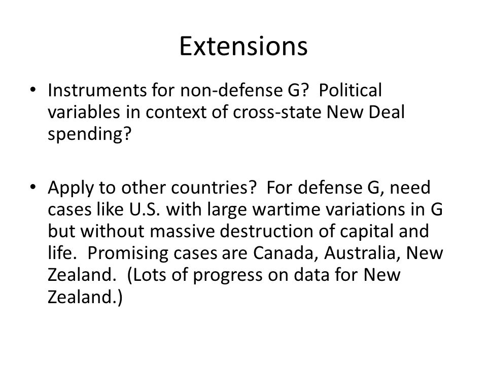 Extensions Instruments for non-defense G Political variables in context of cross-state New Deal spending
