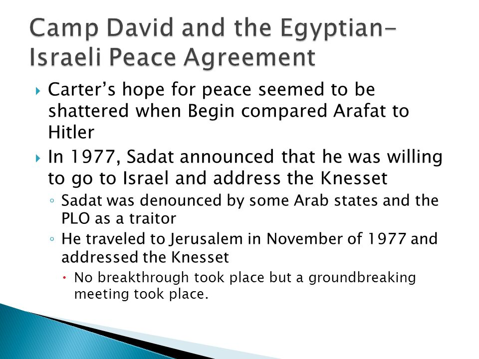 Camp David and the Egyptian-Israeli Peace Agreement