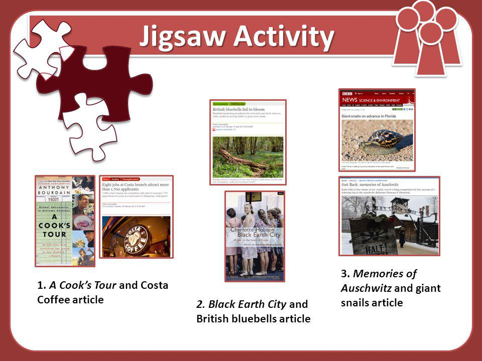 Jigsaw Activity 3. Memories of Auschwitz and giant snails article