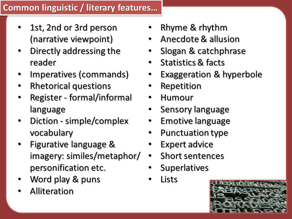 Common linguistic / literary features…