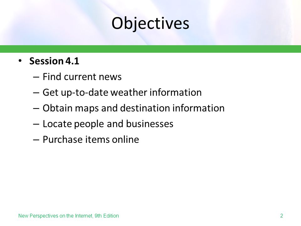 Objectives Session 4.1 Find current news