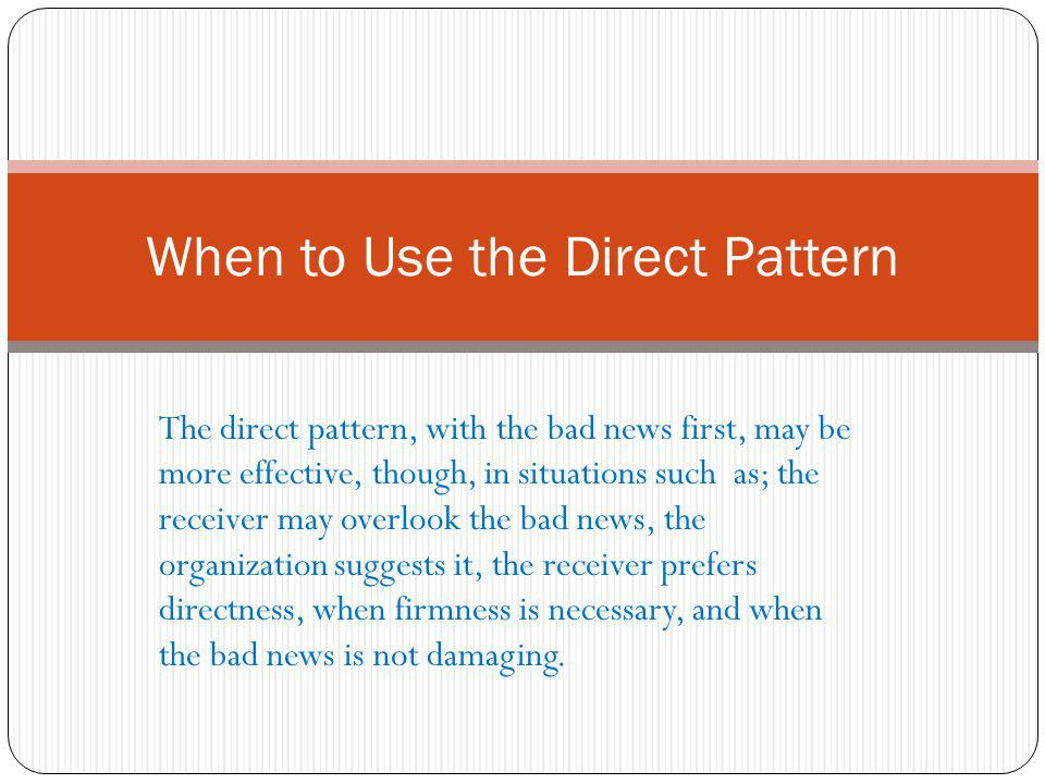 When to Use the Direct Pattern