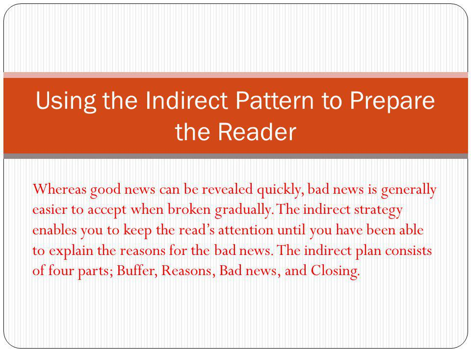 Using the Indirect Pattern to Prepare the Reader