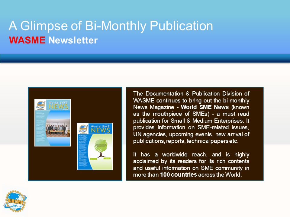 A Glimpse of Bi-Monthly Publication