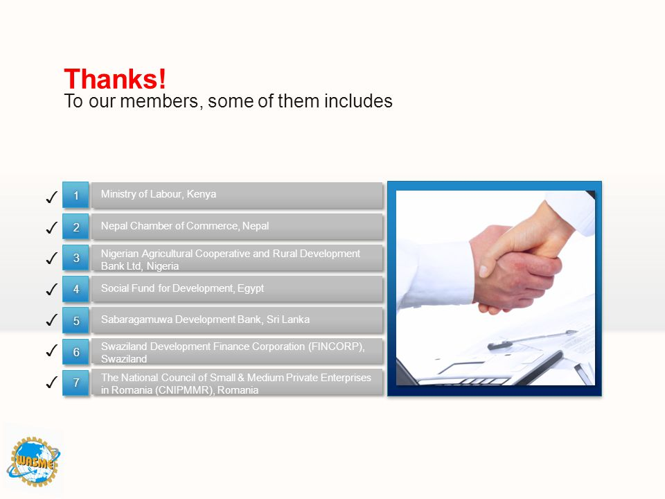 Thanks! To our members, some of them includes ✓ ✓ ✓ ✓ ✓ ✓ ✓ 1 2 3 4 5