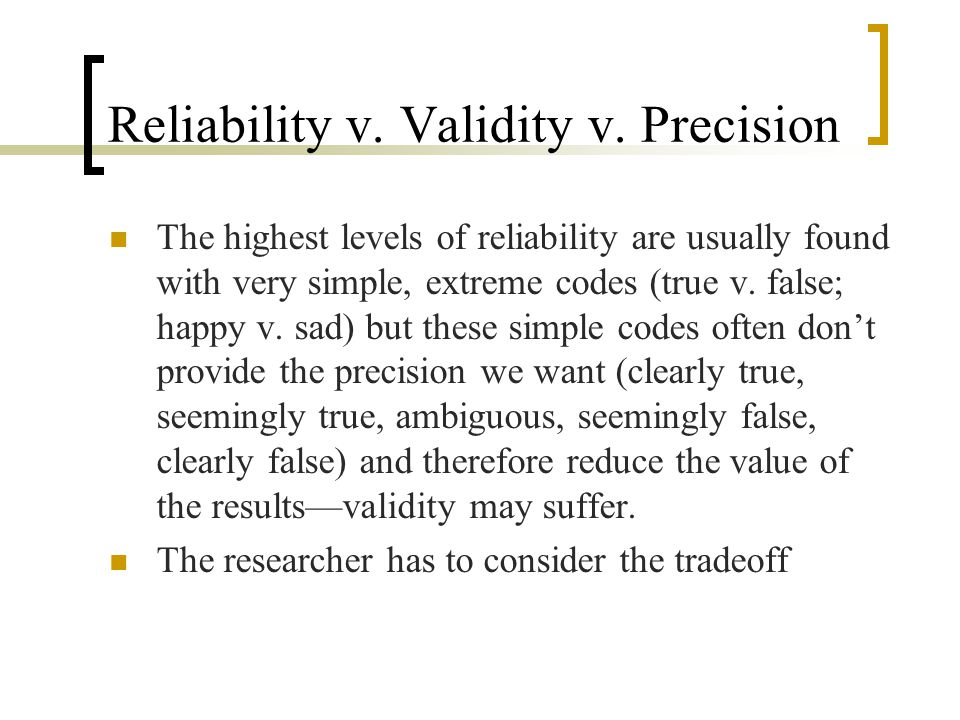Reliability v. Validity v. Precision
