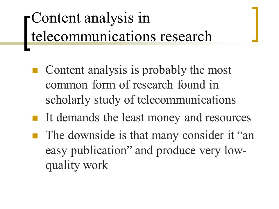 Content analysis in telecommunications research