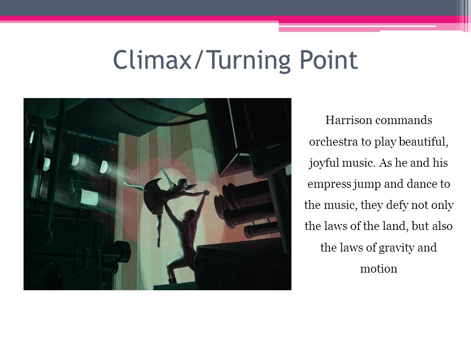 Climax/Turning Point