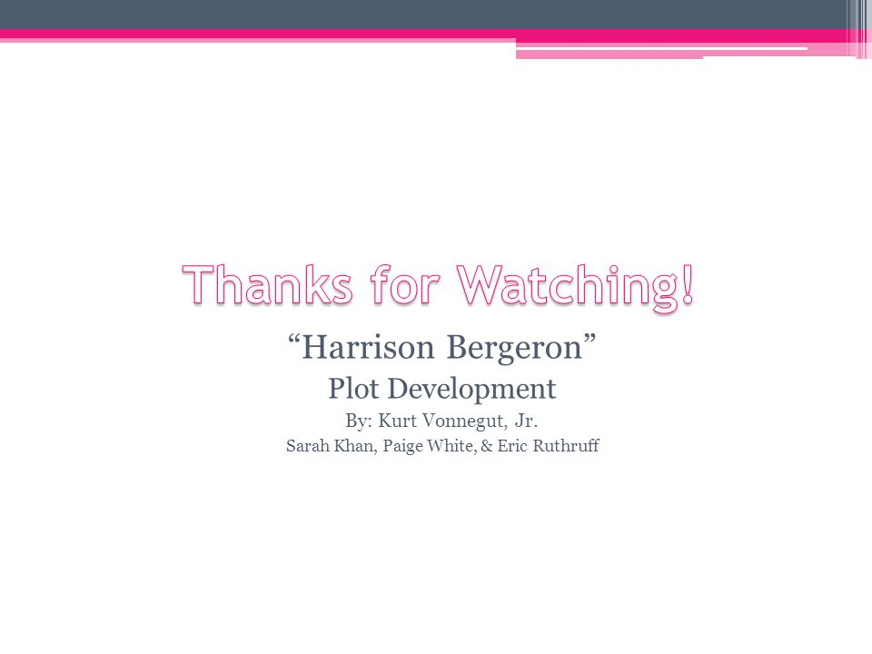 harrison bergeron kurt vonnegut essay Title length color rating : harrison bergeron, by kurt vonnegut - harrison bergeron is a story written by kurt vonnegut vonnegut's story is a warning to the world about the quest of equality, which is spreading all round in.