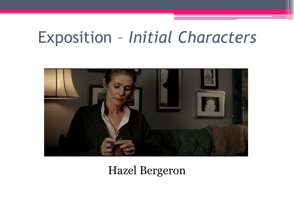 Exposition – Initial Characters