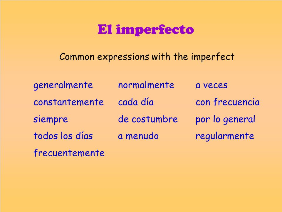 Common expressions with the imperfect