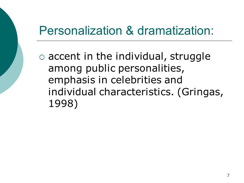 Personalization & dramatization: