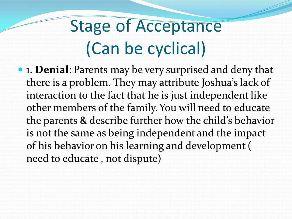 Stage of Acceptance (Can be cyclical)