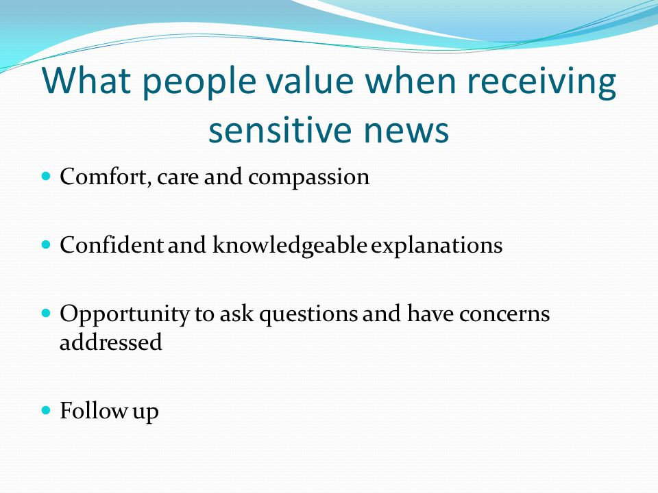 What people value when receiving sensitive news