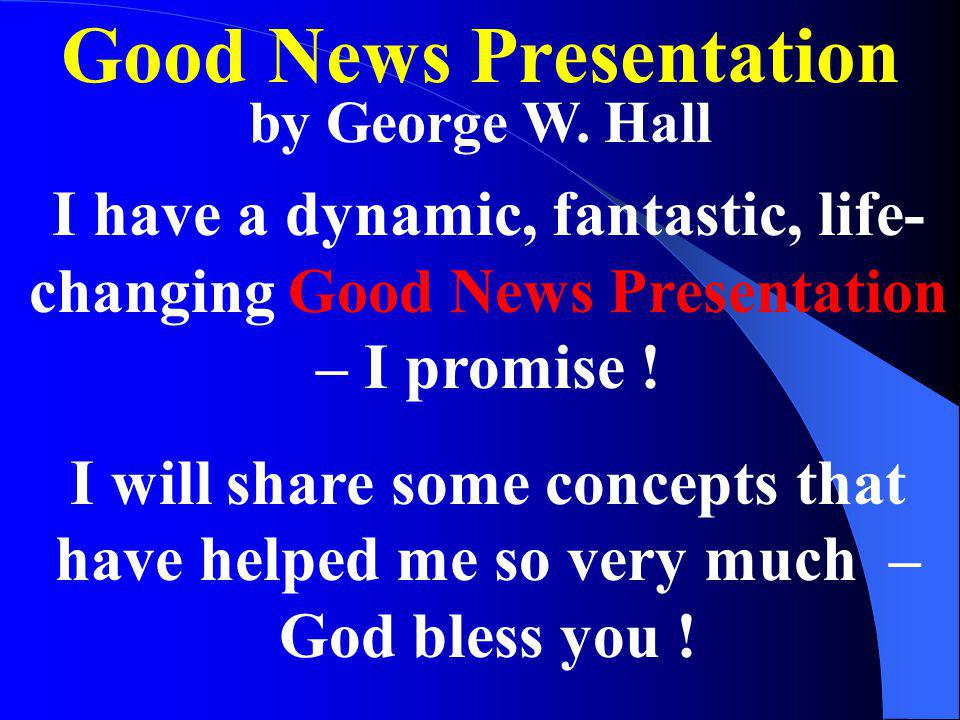 Good News Presentation