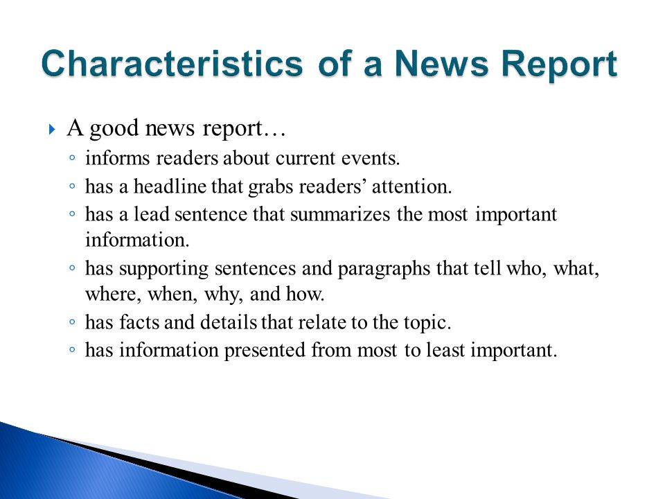 Characteristics of a News Report