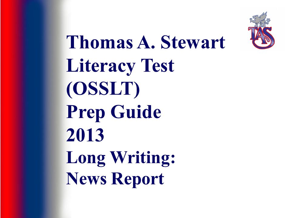 Thomas A. Stewart Literacy Test (OSSLT) Prep Guide 2013