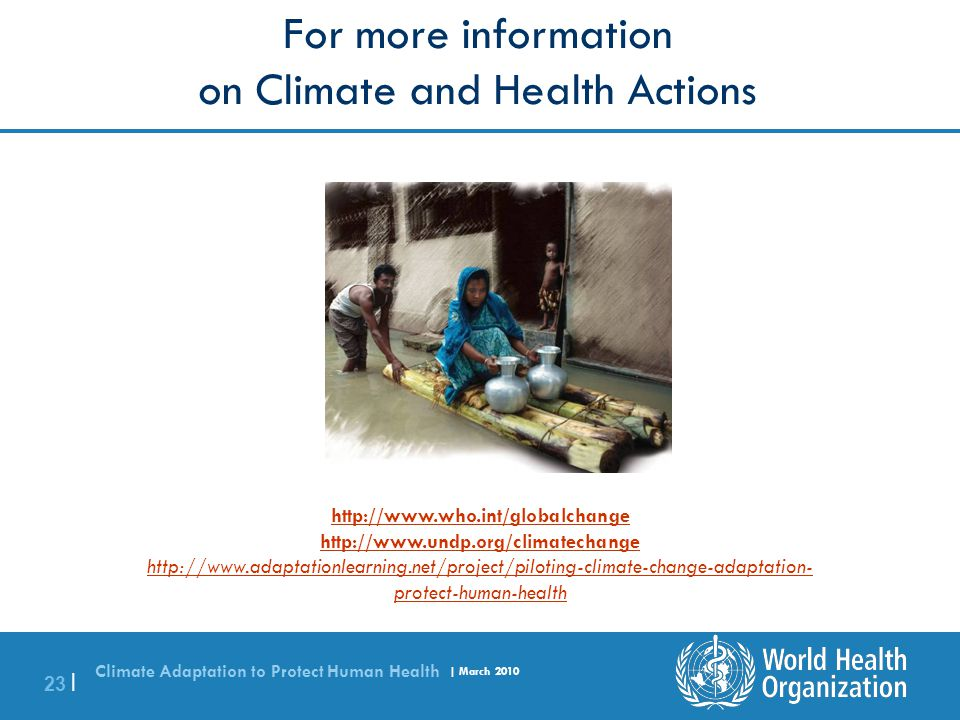 For more information on Climate and Health Actions