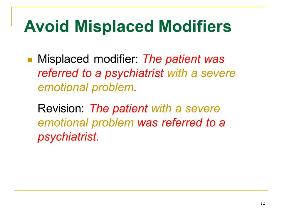 Avoid Misplaced Modifiers