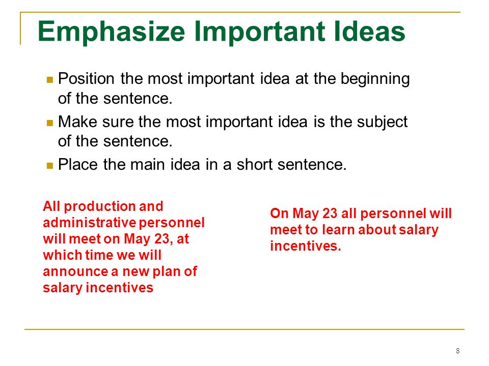 Emphasize Important Ideas