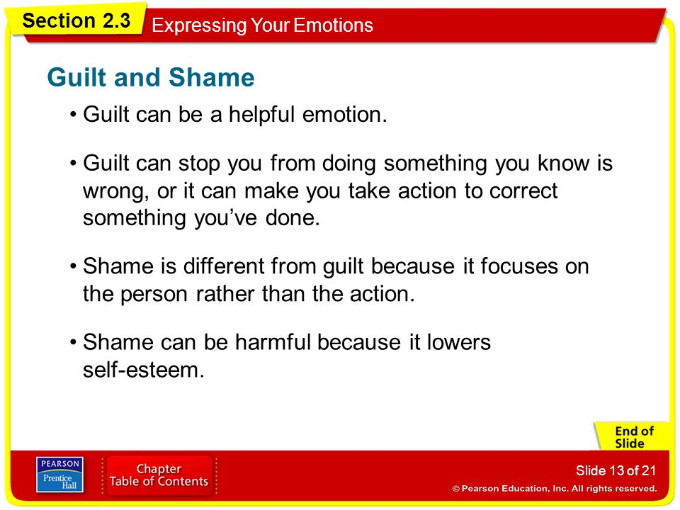 Guilt and Shame Guilt can be a helpful emotion.