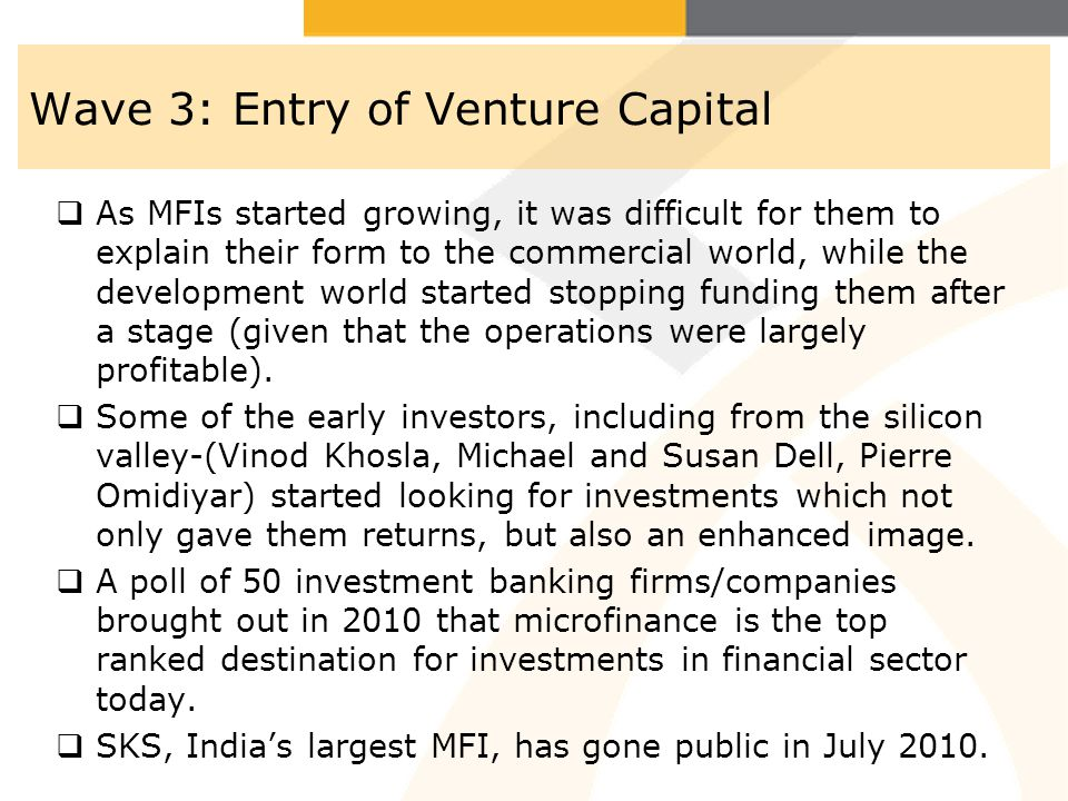 Wave 3: Entry of Venture Capital