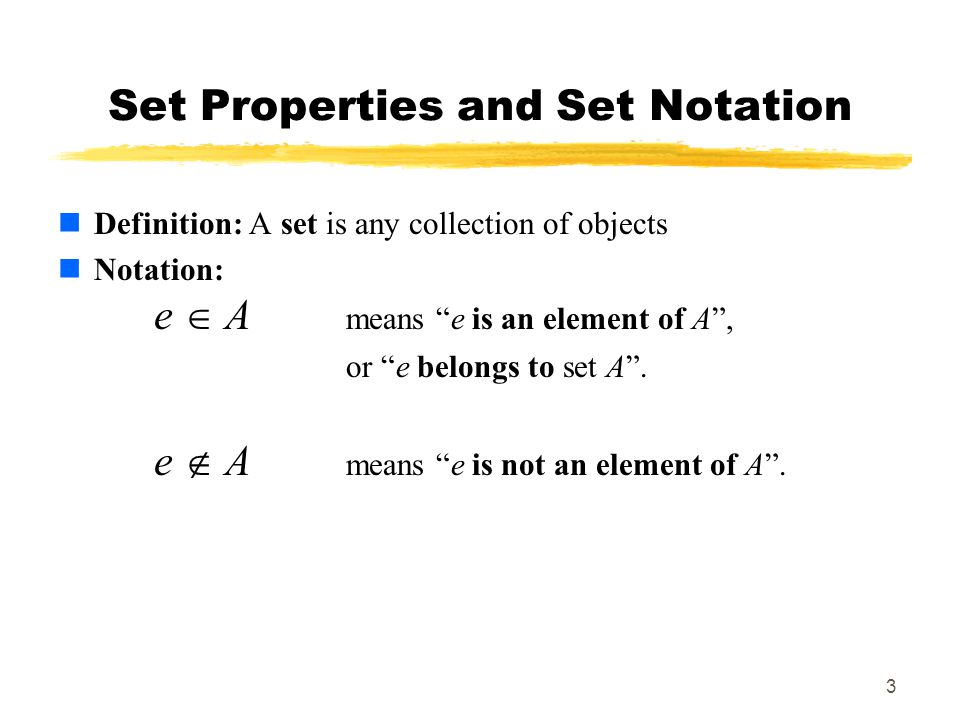 Set Properties and Set Notation