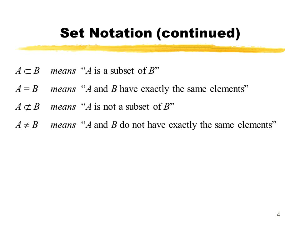 Set Notation (continued)