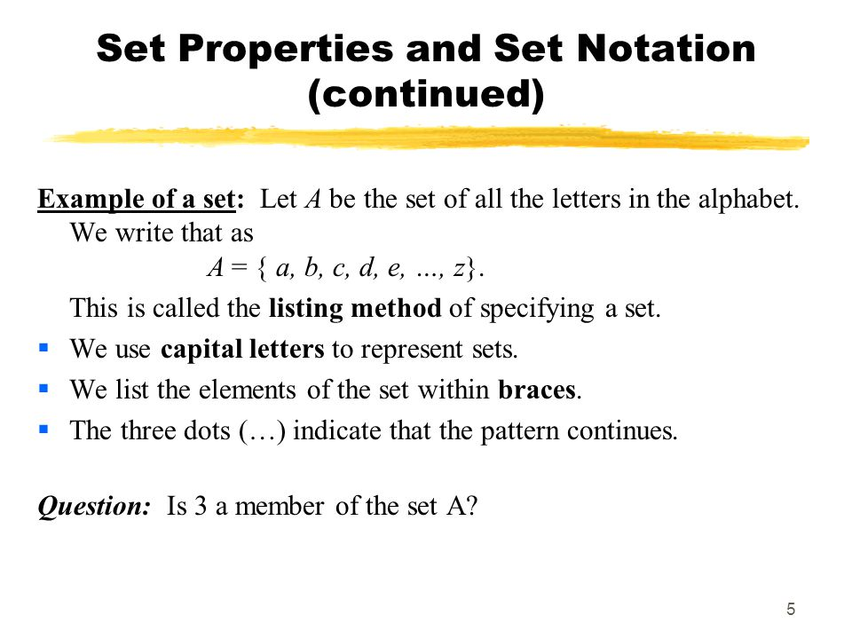 Set Properties and Set Notation (continued)