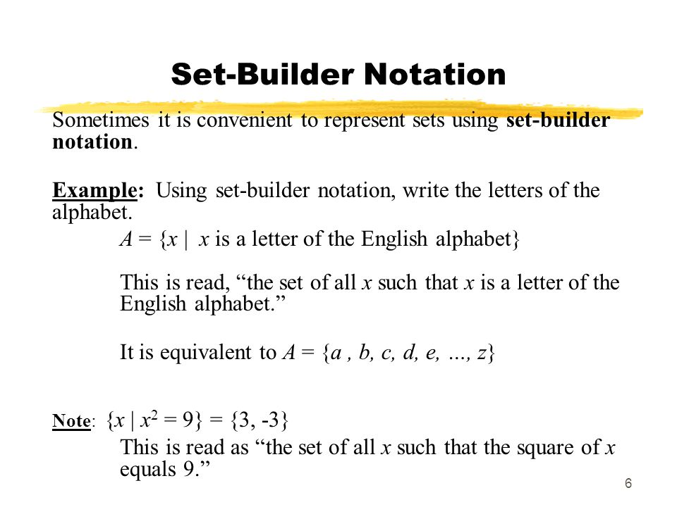 MAT 103 SP09 Set-Builder Notation. Sometimes it is convenient to represent sets using set-builder notation.