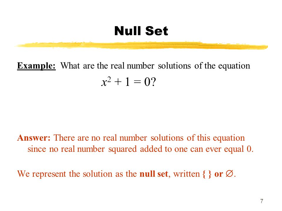Null Set Example: What are the real number solutions of the equation