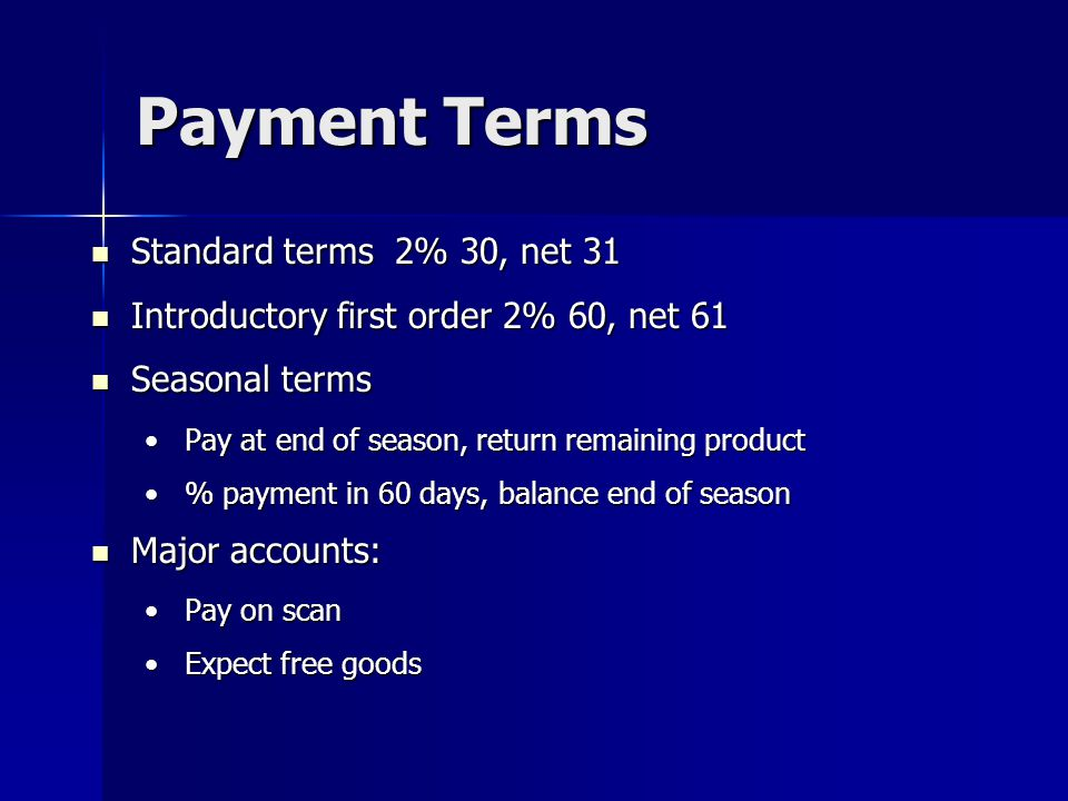 Payment Terms Standard terms 2% 30, net 31