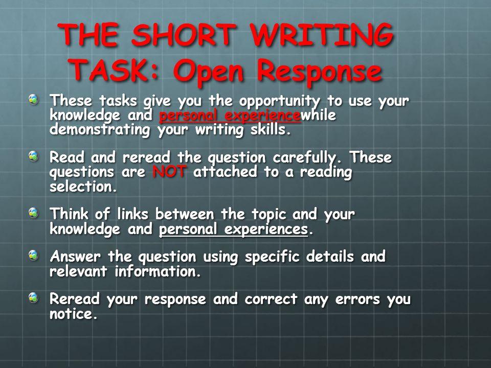 THE SHORT WRITING TASK: Open Response