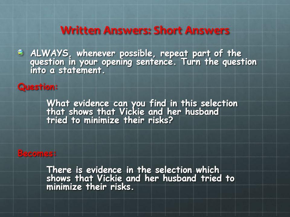 Written Answers: Short Answers