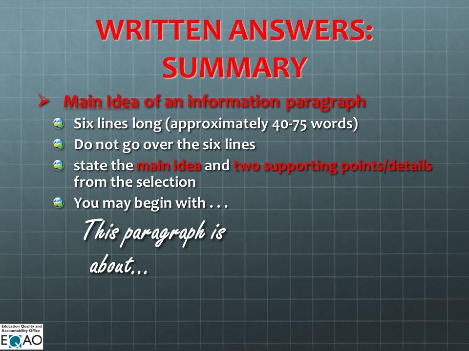 WRITTEN ANSWERS: SUMMARY