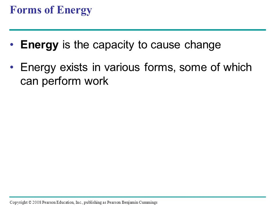 Energy is the capacity to cause change