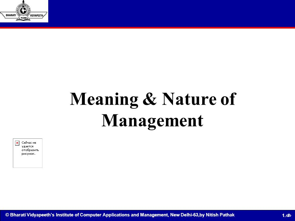 Meaning & Nature of Management