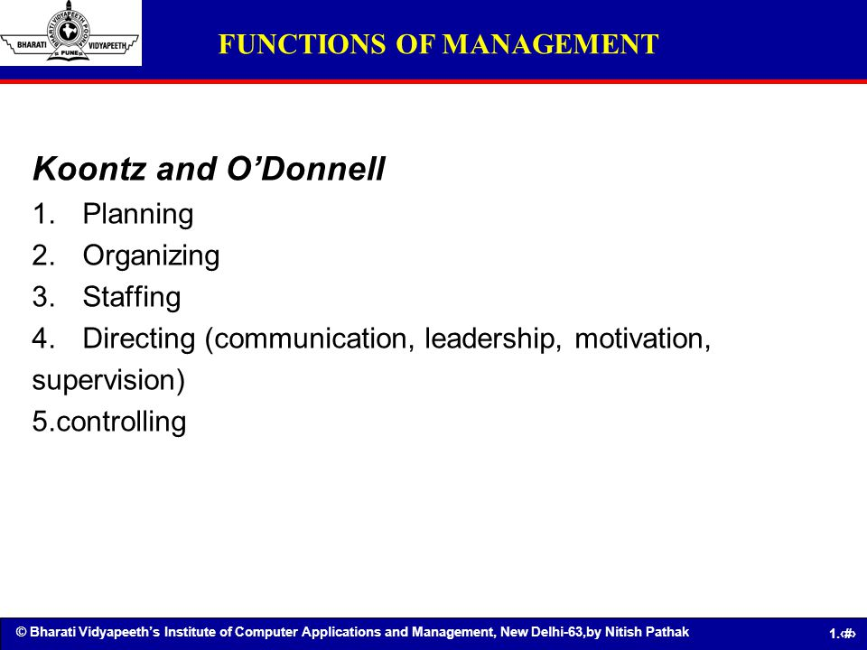 Koontz and O'Donnell FUNCTIONS OF MANAGEMENT Planning Organizing