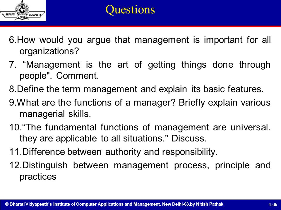 Questions 6.How would you argue that management is important for all organizations