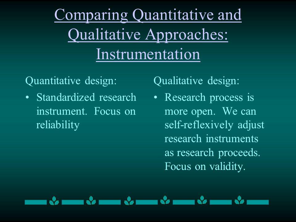Comparing Quantitative and Qualitative Approaches: Instrumentation