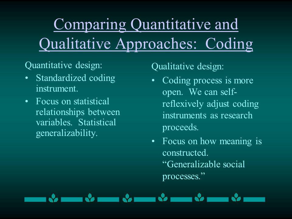 Comparing Quantitative and Qualitative Approaches: Coding
