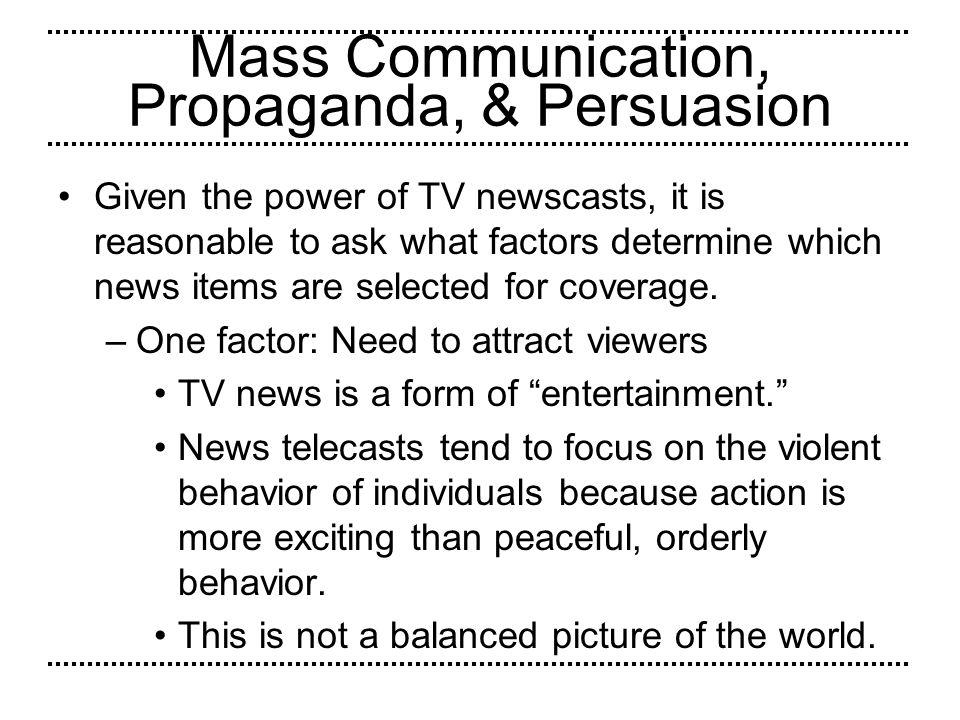 Mass Communication, Propaganda, & Persuasion