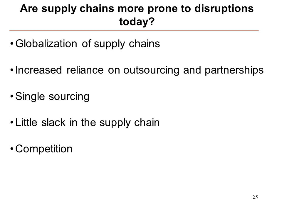 Are supply chains more prone to disruptions today