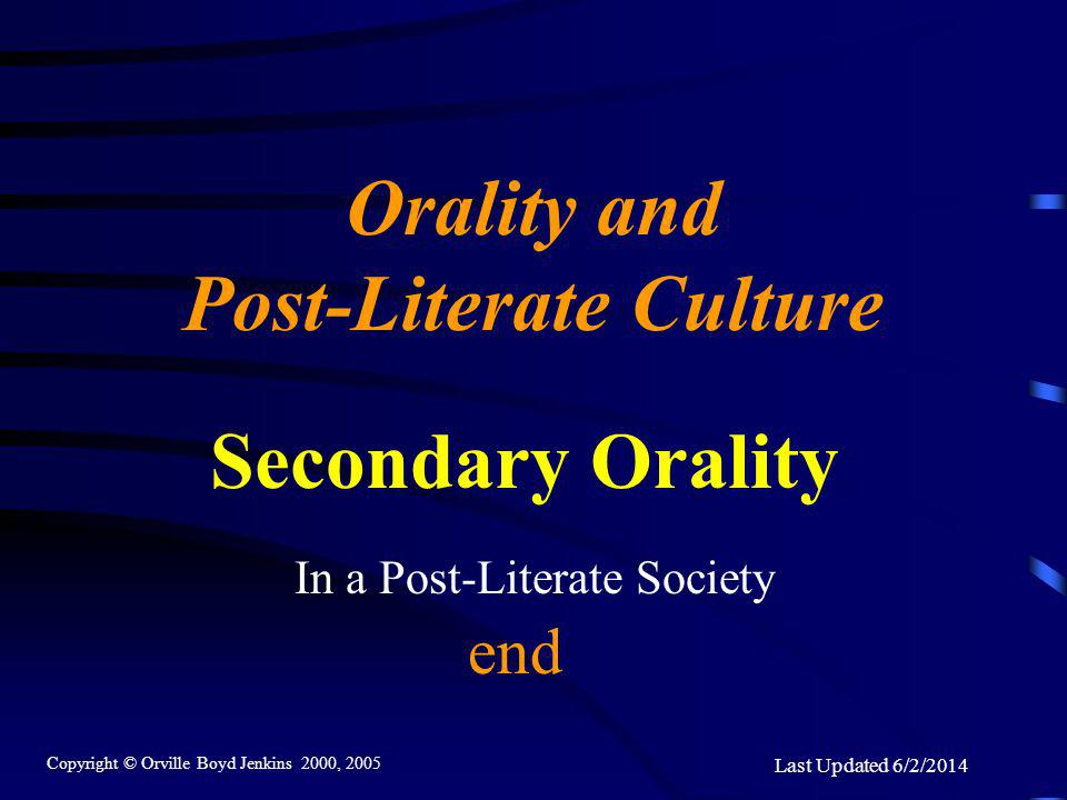 In a Post-Literate Society