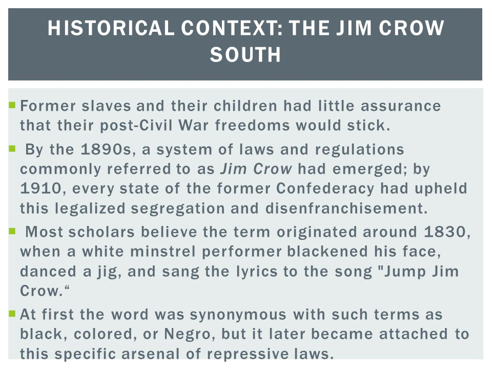 Historical Context: The Jim Crow South