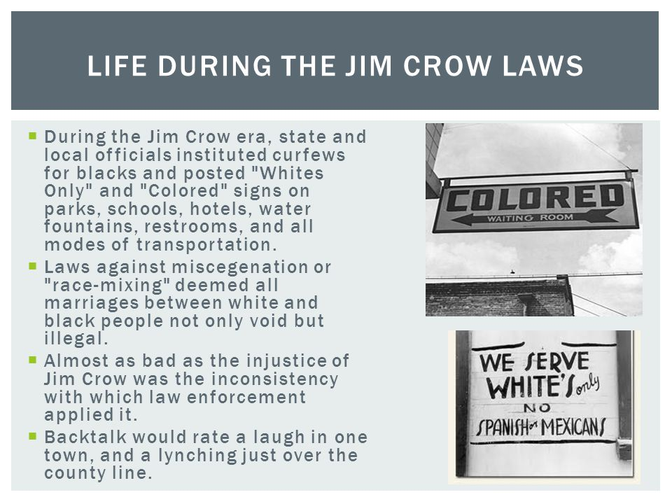 Life during the Jim Crow Laws
