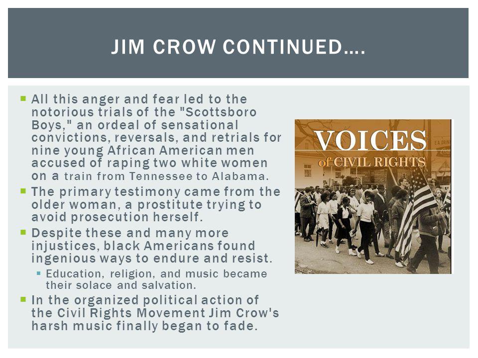 Jim Crow Continued….