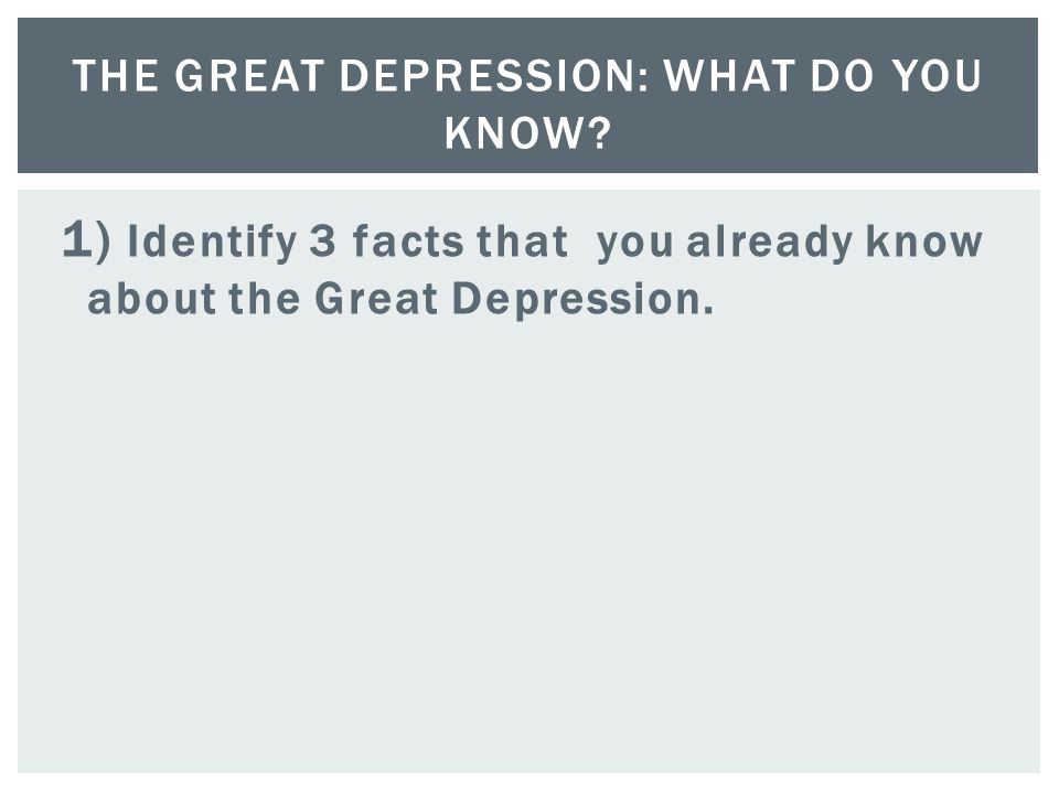 The Great Depression: What do You Know