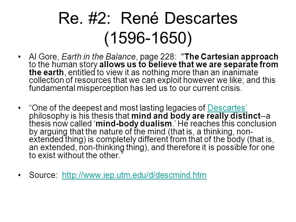Re. #2: René Descartes (1596-1650)