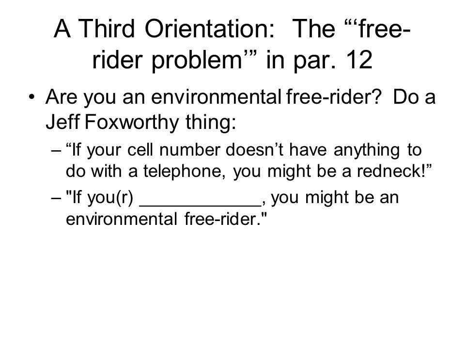 A Third Orientation: The 'free-rider problem' in par. 12